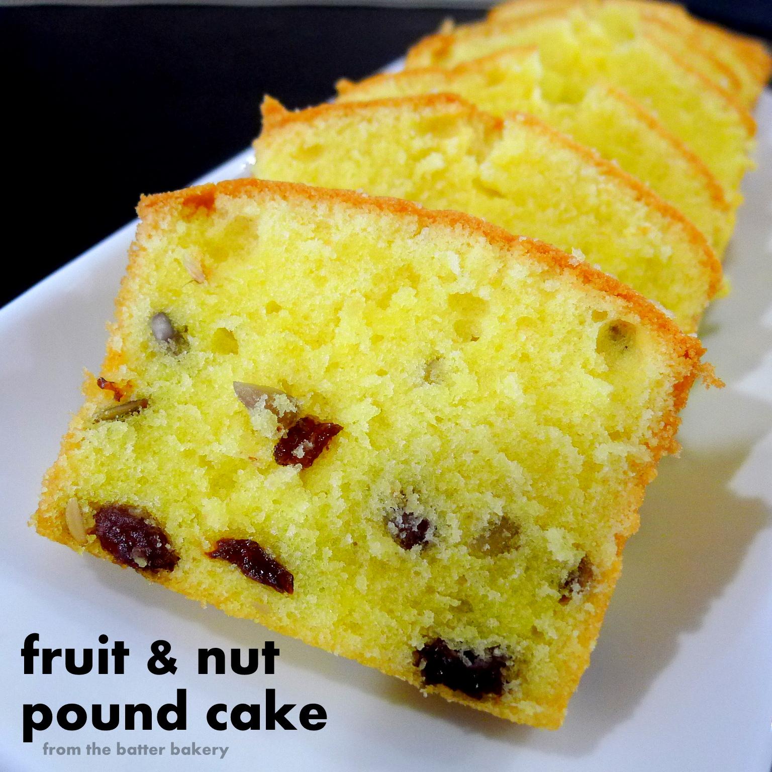 the batter baker Fruit Nut Pound Cake