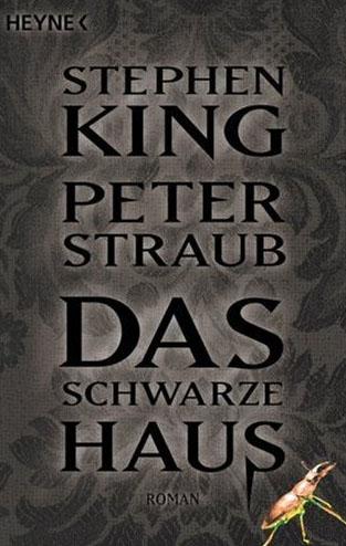 Stephen King Das Schwarze Haus