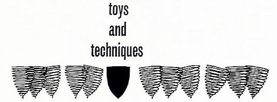 toys and techniques