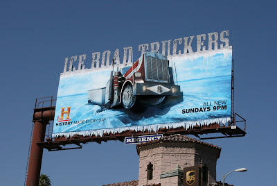Ice Road Truckers History Channel TV billboard