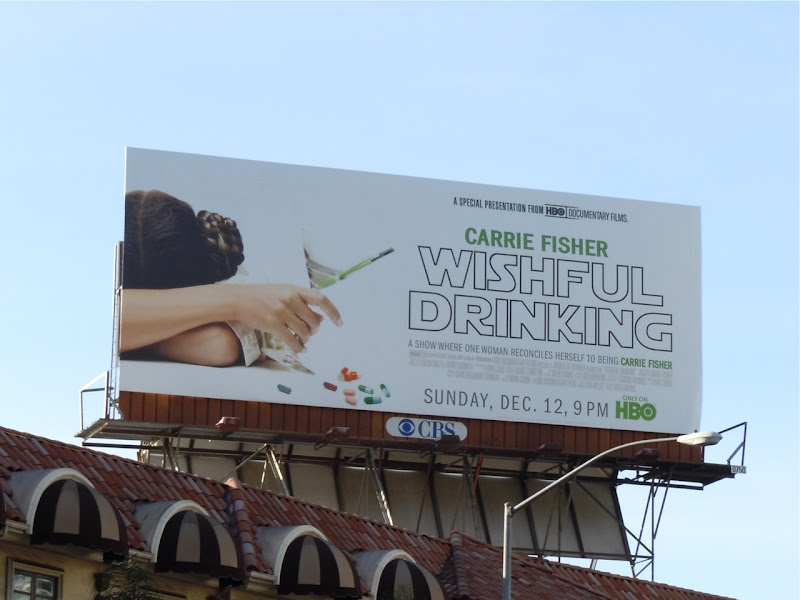 Carrie Fisher Wishful Drinking billboard