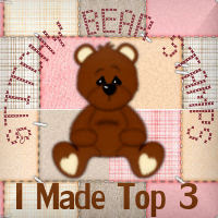 Whoo hoo I made top 3 at Stitchy Bear Stamps!!!