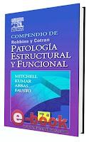 Compendio De Patología Estructural Y Funcional