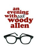An Evening Without Woody Allen