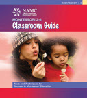 why choose NAMC montessori autonomy preschool classroom guide