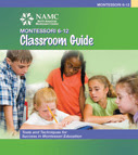 NAMC montessori classroom summer time planning elementary classroom guide