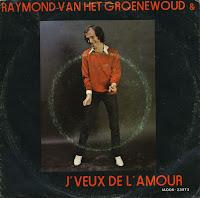 music on vinyl je veux de l 39 amour raymond van het groenewoud. Black Bedroom Furniture Sets. Home Design Ideas