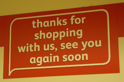 Sign on the way out of  Woolworths