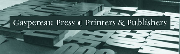 Gaspereau Press ¶ Printers & Publishers