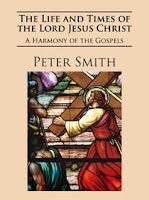 The Life and Time of Jesus Christ by Peter Smith