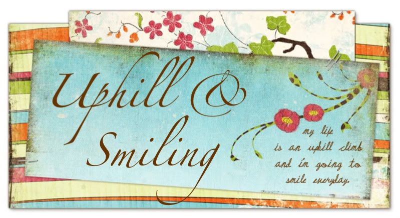 Uphill & Smiling