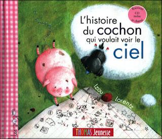 couverture de l'album jeunesse l'histoire du cochon qui voulait voir le ciel par l'illustratrice Izou