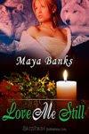 Review: Love Me Still by Maya Banks