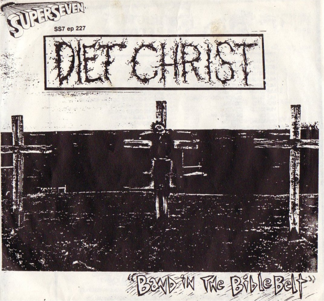 """Enemy Lines: Diet Christ - Band In The Bible Belt 7"""" EP ... 