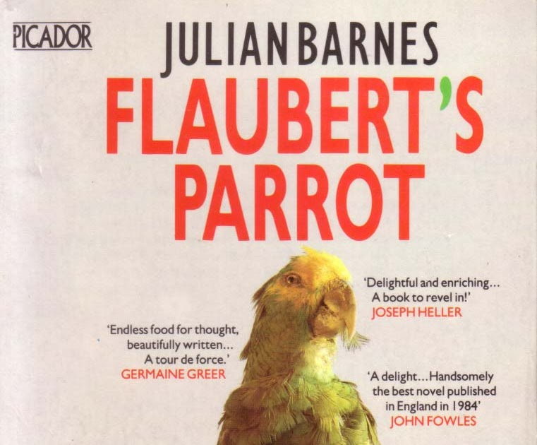 an analysis of flaubert s parrot by Struggling with gustave flaubert's a simple heart check out our thorough summary and analysis of this literary masterpiece.