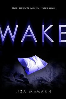 Free Download of Wake by Lisa McMann!!