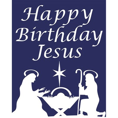 Bryan Family Blessings Happy Birthday Jesus