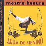 Mestre Kenura Agua de menino