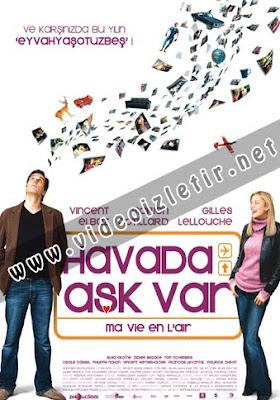 Havada Aşk Var - Ma Vie En L'air Film izle