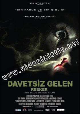 Davetsiz Gelen - Reeker Film izle