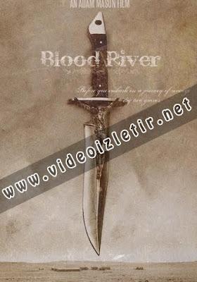 Kan Nehri Blood River film izle