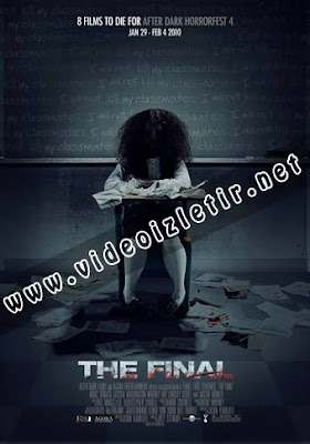 The Final film izle