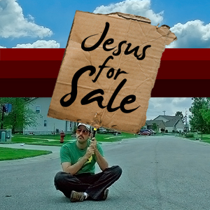 Jesus for Sale