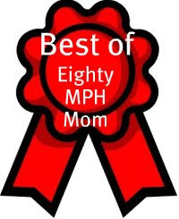 Best of Eighty MPH Mom