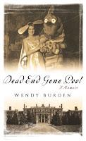 Dead End Gene Pool by Wendy Burden book cover nonfiction memoir