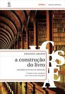 A construção do Livro (Emanuel Araújo)