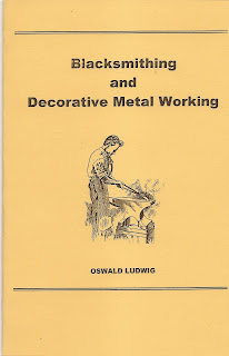 Blacksmithing and Decorative Metal Working by Ludwig, Otto, Ludwig, Oswald