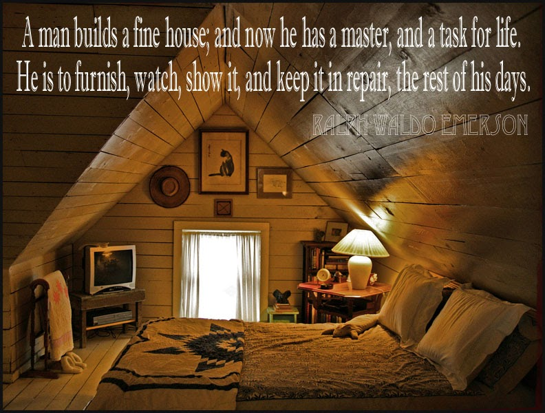 Content In A Cottage Ralph Waldo Emerson Quote About Home Ownership