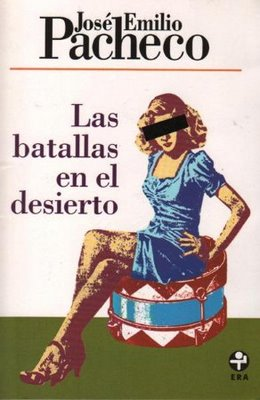 RESUMEN LAS BATALLAS EN EL DESIERTO - José Emilio Pacheco