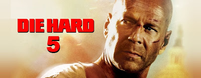 Die Hard 5 Film - A Good Day To Die Hard Film
