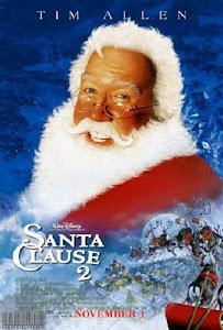 Santa Cláusula 2: La Navidad Corre Peligro / Santa Claus 2