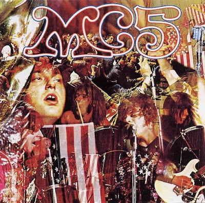 MC5,Kick_Out_The_Jams,psychedelic-rocknroll,back_in_usa,wayne_kramer,fred_smith,sinclair,detroit,elektra,front