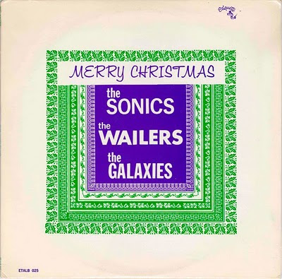 sonics,wailers,galaxies,merry_christmas,etiquette,psychedelic-rocknroll,1965,front