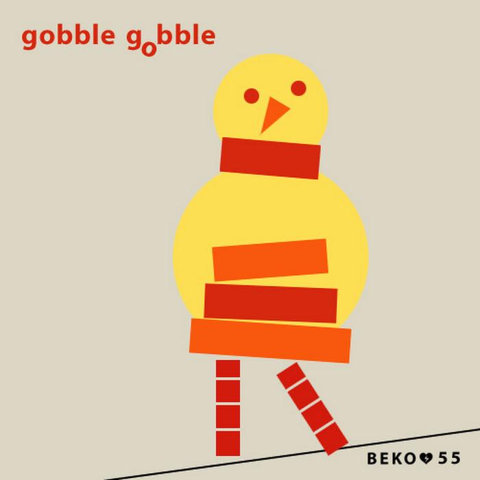 Gobble Gobble - 2010 - Beko 55