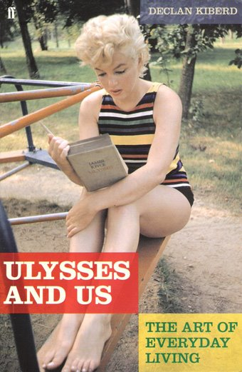 Declan Kiberd, 'Ulysses and Us: The Art of Everyday Living