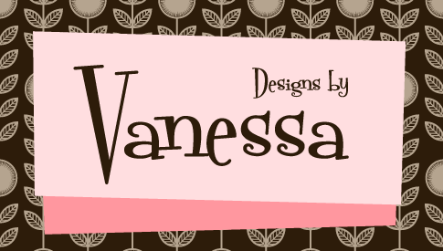 Designs by Vanessa