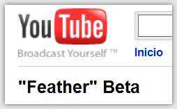 Youtube Feather, El Youtube ultraligero