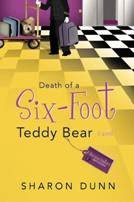 Review of Death of a Six Foot Teddy Bear