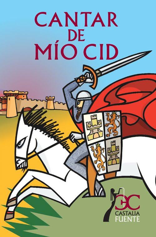 El Cantar De Mio Cid Cuntate La Vida