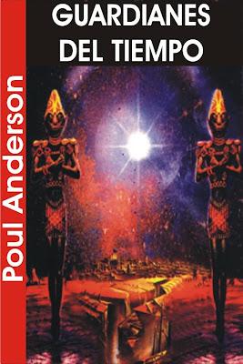 9aa8244371 GUARDIANES DEL TIEMPO (Poul Anderson)