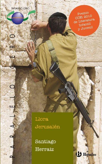 Llora Jerusalén – Santiago Herraiz