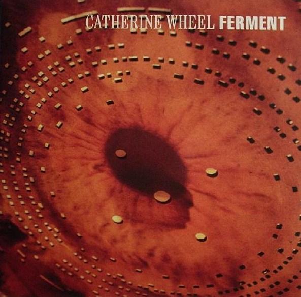 verse bien zapatos venta varios diseños muy barato La) luna: Catherine Wheel- Ferment (1992) MP3 & FLAC