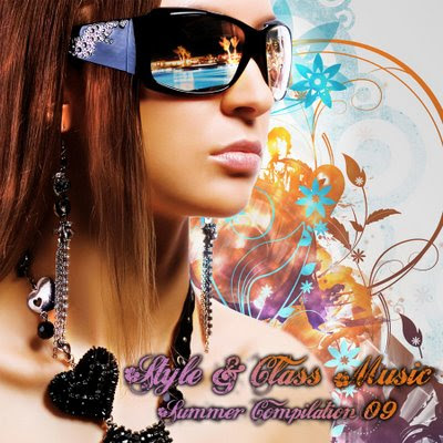 Style & Class Music Summer Compilation 09