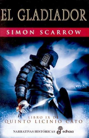 El Gladiador – Simon Scarrow