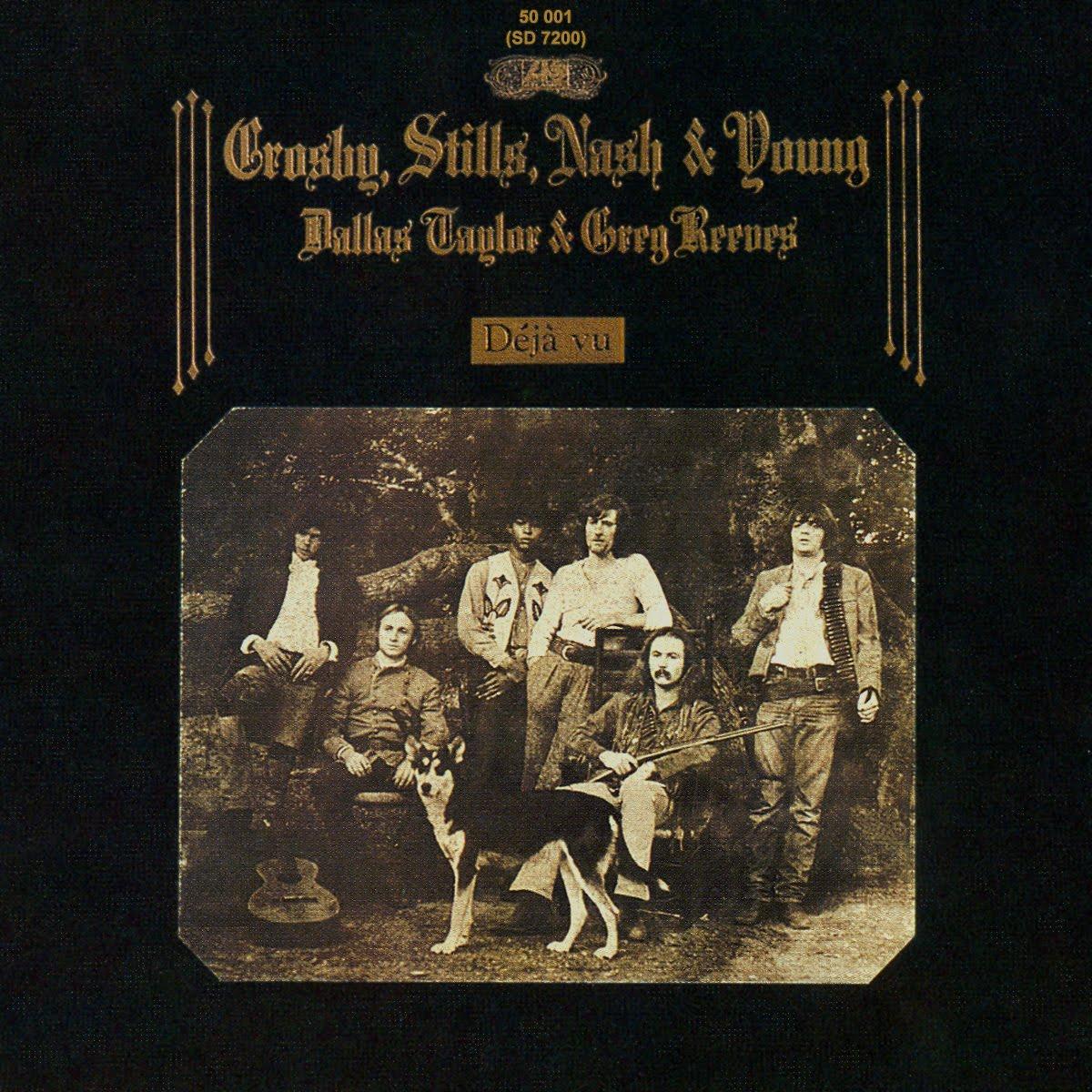 zappadalata: CROSBY STILLS NASH & YOUNG 1970 Déjà Vu