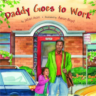 Daddy Goes to Work by Jabari Asim, cover image courtesy of Amazon.com